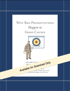 cover of the book Why Bad Presentations Happen to Good Causes by Andy Goodman